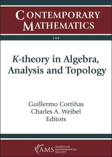K-theory in Algebra, Analysis and Topology (Contemporary Mathematics)