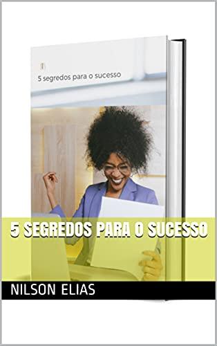 5 segredos para o sucesso