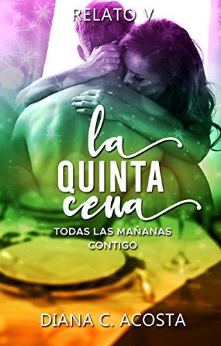 La Quinta Cena de Diana C. Acosta