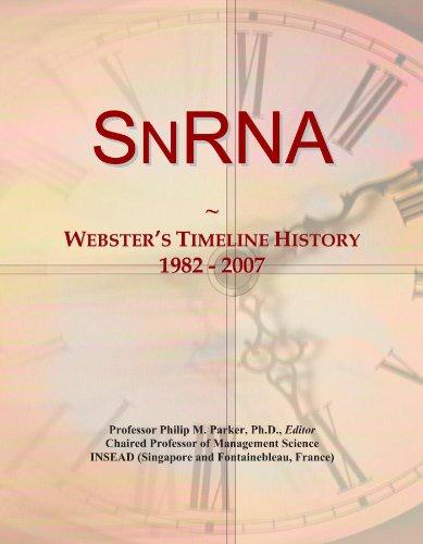 SnRNA: Webster's Timeline History, 1982 - 2007
