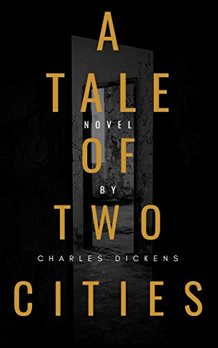 A Tale of Two Cities (Illustrated) (Classic Book 5) (English Edition)