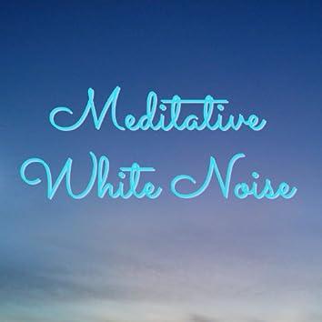 Meditative White Noise