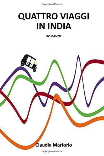 Quattro viaggi in India