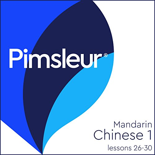 Couverture de Chinese (Mandarin) Level 1 Lessons 26-30