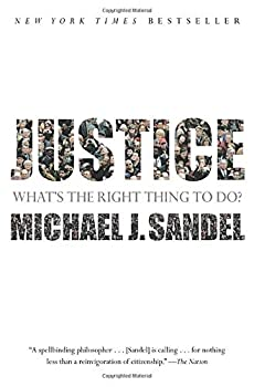 Justice  What s The Right Thing To Do?