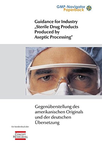 """Guidance for Industry """"Sterile Drugs produced by Aseptic Processing"""
