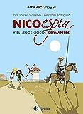 Nico, espía, y el «ingenioso» Cervantes (Castellano - A PARTIR DE 10 AÑOS - ALTAMAR)