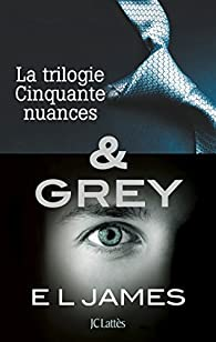 Cinquante nuances de Grey - Intégrale (4) par E. L. James