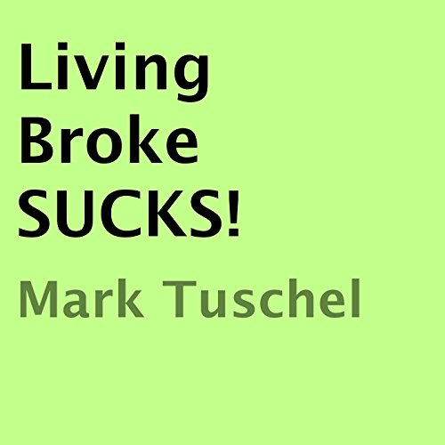 Living Broke SUCKS! audiobook cover art