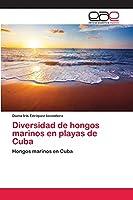 Diversidad de hongos marinos en playas de Cuba