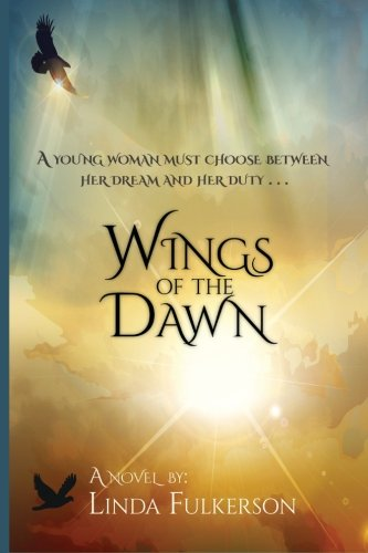 Wings of the Dawn (Beneath His Wings) (Volume 1)