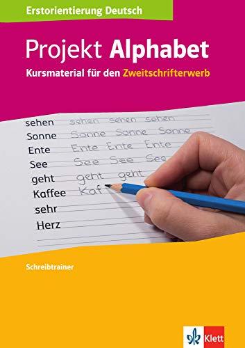 Projekt Alphabet: Kursmaterial für den Zweitschrifterwerb. Schreibtrainer
