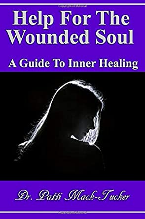 Help For The Wounded Soul