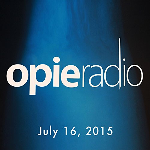 Opie and Jimmy, Robert Kelly and Penn Jillette, July 16, 2015 audiobook cover art