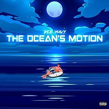 The Ocean's Motion