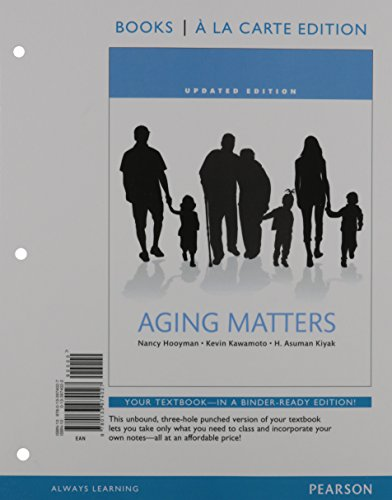 Aging Matters: An Introduction to Social Gerontology, Updated Edition -- Books a la Carte