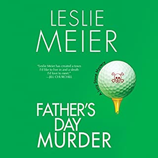 Father's Day Murder     A Lucy Stone Mystery, Book 10              By:                                                                                                                                 Leslie Meier                               Narrated by:                                                                                                                                 Karen White                      Length: 6 hrs and 54 mins     19 ratings     Overall 4.4