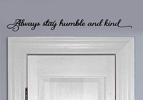 YttBuy Always Be Humble and Kind Sign Always Be Humble and Kind Wall Decal Always Be Humble and Kind Wall Sticker Always Be Humble and Kind Wall Decor Be Kind Wall Decal 25#039#039 x 21#039#039 Set of 2
