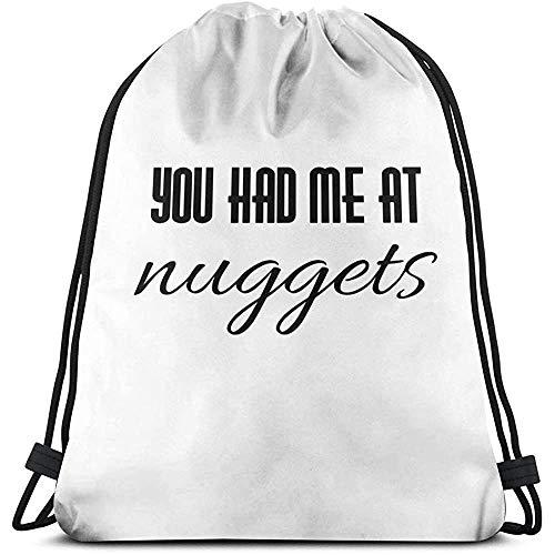 Not Applicable Sac À Dos avec Cordon,You Had Me at Nuggets Cinch Bag, Sacs À Dos Utiles pour Les Épaules pour La Course Sportive