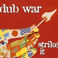 Strike It by Dub War