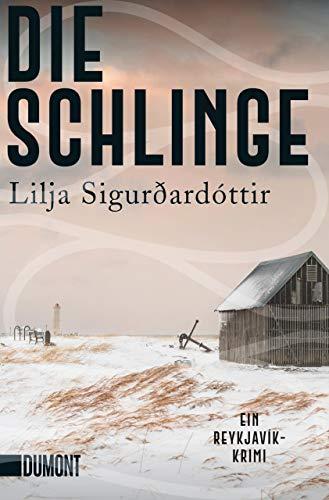 Buchseite und Rezensionen zu 'Die Schlinge: Ein Reykjavík-Krimi ' von Lilja Sigurðardóttir