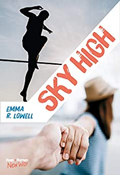 Sky high (New Way) par [Emma r Lowell]
