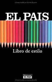 Libro del estilo ''El Pais'' (2002) (Spanish Edition)