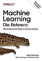 Machine Learning - Die Referenz: Mit strukturierten Daten in Python arbeiten