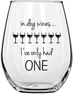 Funny 15oz Stemless Wine Glass - Dog Wines - Unique Novelty Gift Idea for Her, Mom, Wife, Boss, Sister, Best Friend