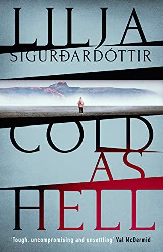 Cold As Hell (An Áróra Investigation Book 1) by [Lilja Sigurdardóttir, Quentin Bates]