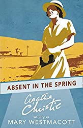 Spring Book 6: Absent in Spring, by Agatha Christie