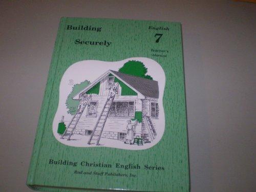 Building Securely (7th Grade) Teachers Manual