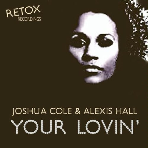 Your Lovin' (JC2's 'Raise Those Hands' Mix)