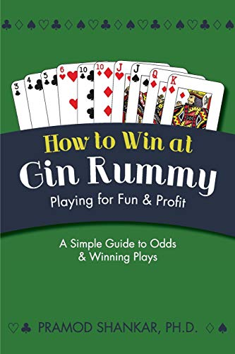 How To Win At Gin Rummy: Playing for Fun and Profit