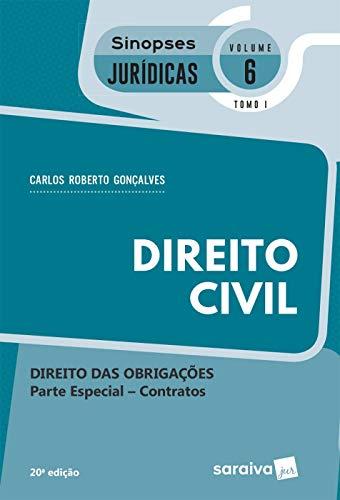 Col. Sinopses Jurídicas 6 Tomo I – Direito Civil – Direito das obrigações Parte especial – contratos
