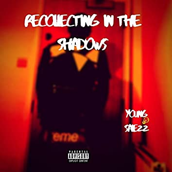 Recollecting in the Shadows