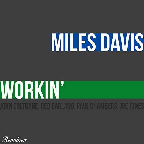 Miles Davis feat. John Coltrane, Red Garland, Paul Chambers & Joe Jones