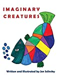 Imaginary Creatures: A Unique Book with Colored and Coloring Pages for Kids