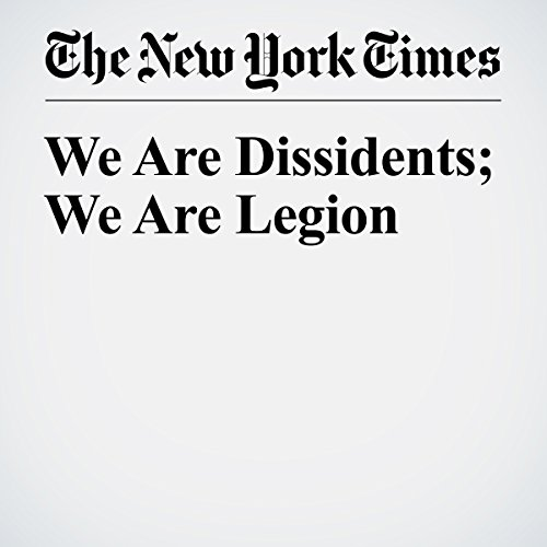 We Are Dissidents; We Are Legion copertina
