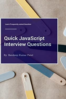 Quick JavaScript Interview Questions: Learn Frequently Asked Questions