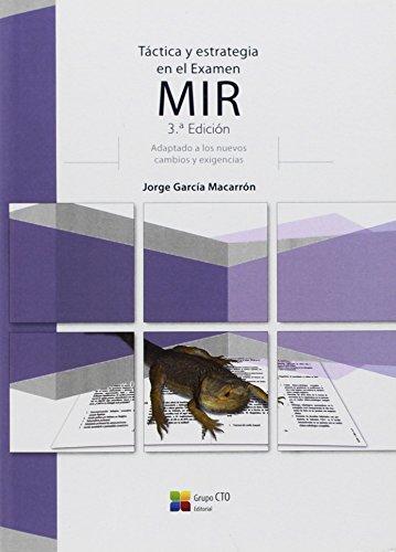 Táctica y Estrategia en el Examen MIR 3ª Edición