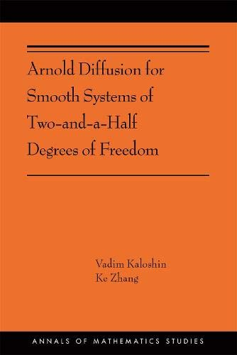 Arnold Diffusion for Smooth Systems of Two-And-A-Half Degrees of Freedom: (Ams-208) (Annals of Mathematics Studies, Band 208)