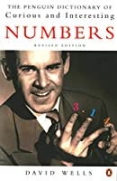 The Penguin Book of Curious and Interesting Numbers: Revised Edition