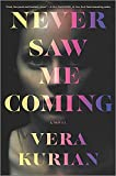 Image of Never Saw Me Coming: A Novel