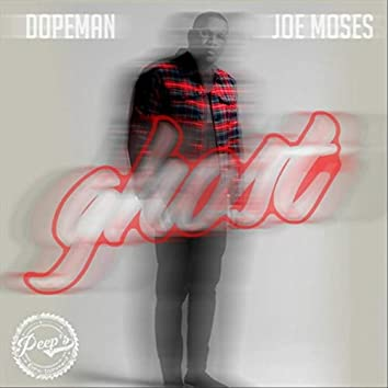 Ghost (feat. Joe Moses)