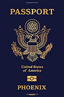 Passport United States of America Phoenix Notebook: Phoenix City Journal 6x9 inch (DIN A5) 120 Lined Pages Book Gift