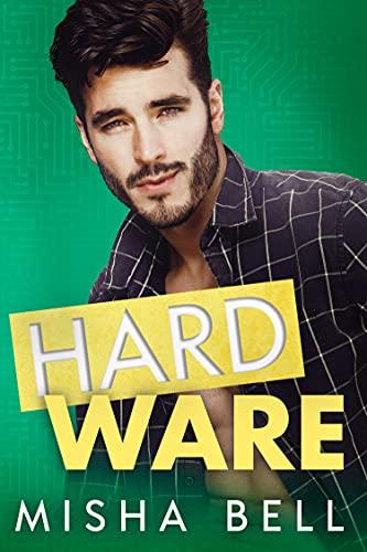 Hard Ware: A Feel-Good Romantic Comedy (English Edition)