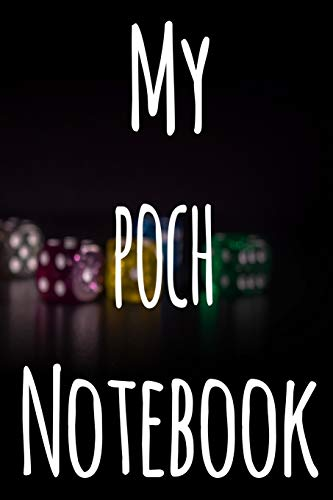 My Poch Notebook: The perfect gift for the fan of gambling in your life - 365 page custom made journal!
