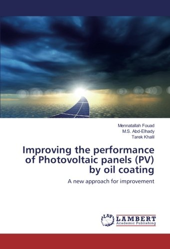 Improving the performance of Photovoltaic panels (PV) by oil coating: A new approach for improvement