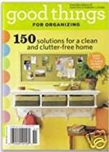 Good Things for Organizing (From the editors of Martha Stewart Living, Winter 2005)